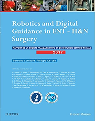 Robotics and Digital Guidance in ENT-H&N Surgery: Rapport SFORL 2017-Original PDF