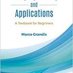 Category Theory And Applications: A Textbook For Beginners-Original PDF