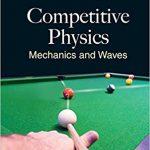 Competitive Physics: Mechanics and Waves-Original PDF