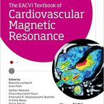The EACVI Textbook of Cardiovascular Magnetic Resonance (The European Society of Cardiology)-Original PDF