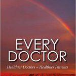 Every Doctor: Healthier Doctors = Healthier Patients (WONCA Family Medicine)-Original PDF