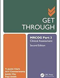 Get Through MRCOG Part 3: Clinical Assessment, Second Edition-Original PDF