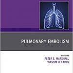 Pulmonary Embolism, An Issue of Clinics in Chest Medicine (The Clinics: Internal Medicine)-Original PDF