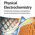 Physical Electrochemistry: Fundamentals, Techniques, and Applications 2nd Edition-Original PDF
