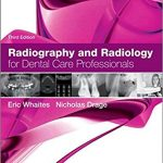 Radiography and Radiology for Dental Care Professionals 3rd Edition-Original PDF