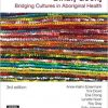 Binan Goonj: Bridging cultures in Aboriginal health 3rd Edition-EPUB