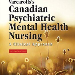 Varcarolis's Canadian Psychiatric Mental Health Nursing, Canadian Edition-Original PDF