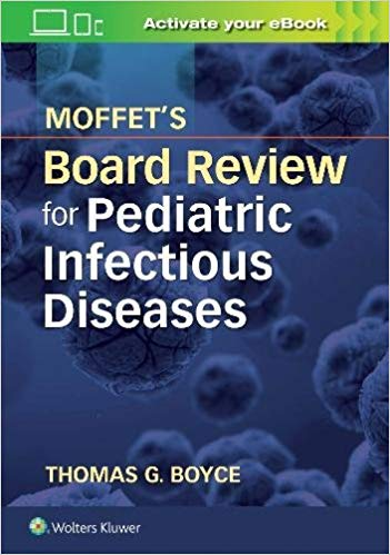 Moffet's Board Review for Pediatric Infectious Disease-EPUB