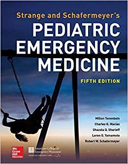 Strange and Schafermeyer's Pediatric Emergency Medicine, Fifth Edition-Read Online