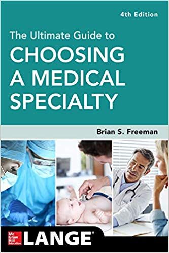 The Ultimate Guide to Choosing a Medical Specialty, Fourth Edition (Lange Medical Book)-Original PDF