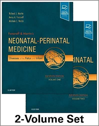 Fanaroff and Martin's Neonatal-Perinatal Medicine, 2-Volume Set: Diseases of the Fetus and Infant (Current Therapy in Neonatal-Perinatal Medicine) 11th Edition-EPUB