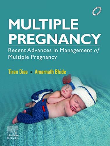 Multiple Pregnancy: Recent Advances in Management of Multiple Pregnancy-Original PDF