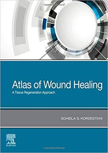 Atlas of Wound Healing: A Tissue Regeneration Approach-Original PDF