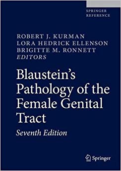 Blaustein's Pathology of the Female Genital Tract 7th ed. 2019 edition-Original PDF