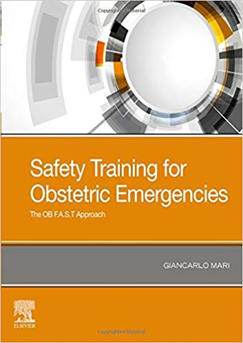 Safety Training for Obstetric Emergencies: The OB F.A.S.T Approach-Original PDF