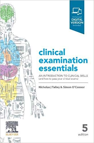 Clinical Examination Essentials: An Introduction to Clinical Skills and How to Pass Your Clinical Exams 5th Edition-Original PDF