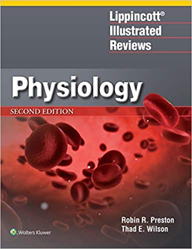 Lippincott® Illustrated Reviews: Physiology (Lippincott Illustrated Reviews Series) 2nd Edition-High Quality PDF