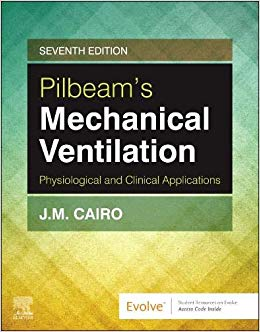 Pilbeam's Mechanical Ventilation: Physiological and Clinical Applications 7th Edition-EPUB