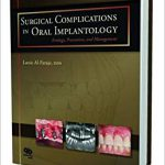 Surgical Complications in Oral Implantology: Etiology, Prevention, and Management-Original PDF