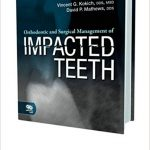 Orthodontic and Surgical Management of Impacted Teeth-Original PDF