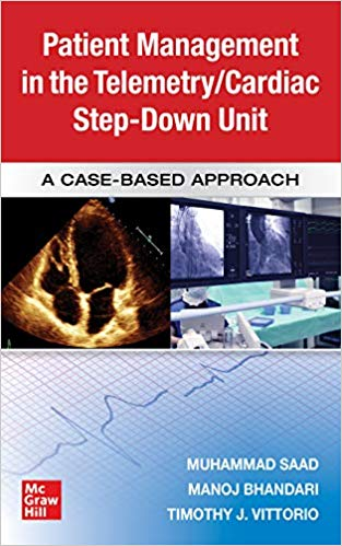 Guide to Patient Management in the Cardiac Step Down/Telemetry Unit: A Case-Based Approach-Original PDF