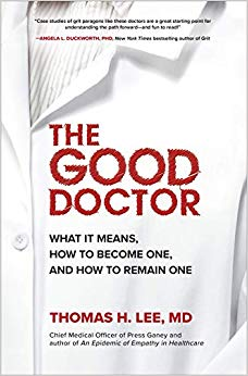 The Good Doctor: What It Means, How to Become One, and How to Remain One-Original PDF