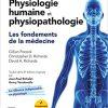 Physiologie humaine et physiopathologie: Les fondements de la médecine (Hors collection) (French Edition)-Original PDF
