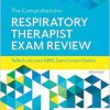 The Comprehensive Respiratory Therapist Exam Review 7th Edition-Original PDF