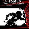 Crack the Core Exam – Volume 1-Scan PDF