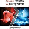 Advances in Audiology and Hearing Science: Volume 1: Clinical Protocols and Hearing Devices-Original PDF