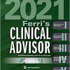 Ferri's Clinical Advisor 2021 E-Book: 5 Books in 1-Original PDF
