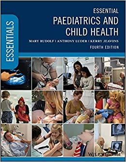 Essential Paediatrics and Child Health (Essentials) 4th Edition-Original PDF