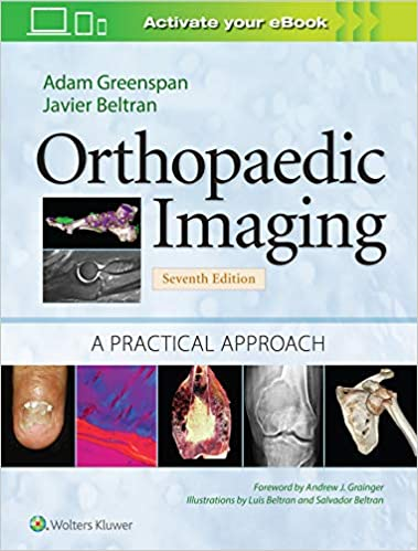 Orthopaedic Imaging: A Practical Approach (Orthopedic Imaging a Practical Approach) 7th Edition-EPUB