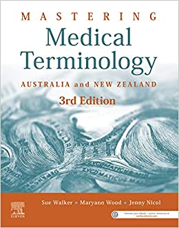 Mastering Medical Terminology: Australia and New Zealand 3rd Edition-Original PDF