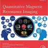 Quantitative Magnetic Resonance Imaging (ISSN Book 3)-Original PDF