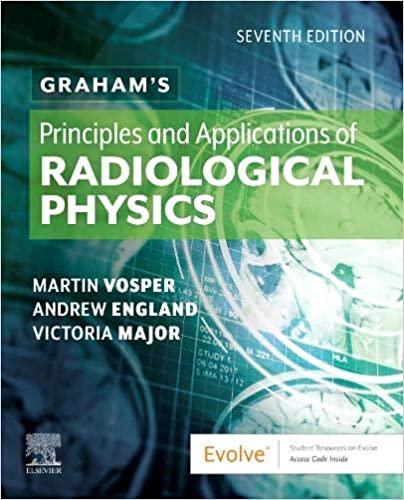 Graham's Principles and Applications of Radiological Physics 7th Edition-Original PDF