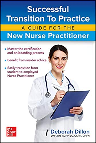 Successful Transition to Practice: A Guide for the New Nurse Practitioner-Original PDF