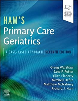 Ham's Primary Care Geriatrics: A Case-Based Approach 7th Edition-Original PDF