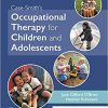 Case-Smith's Occupational Therapy for Children and Adolescents 8th Edition-Original PDF