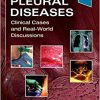Pleural Diseases: Clinical Cases and Real-World Discussions-Original PDF
