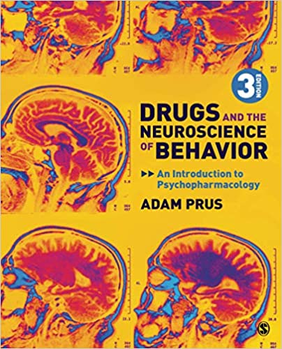 Drugs and the Neuroscience of Behavior: An Introduction to Psychopharmacology 3rd Edition-Original PDF