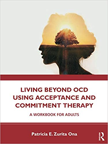 Living Beyond OCD Using Acceptance and Commitment Therapy-Original PDF