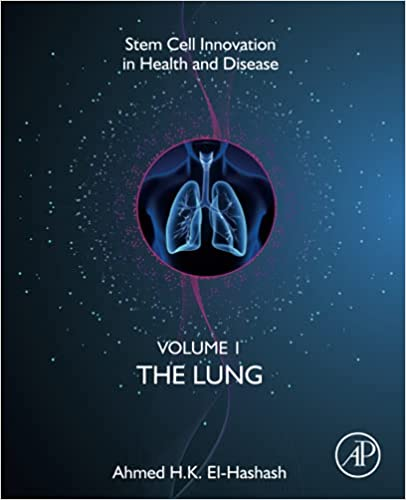 The Lung: Volume 1: The Lung (Stem Cell Innovation in Health & Disease)-Original PDF