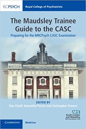The Maudsley Trainee Guide to the CASC: Preparing for the MRCPsych CASC Examination-Original PDF