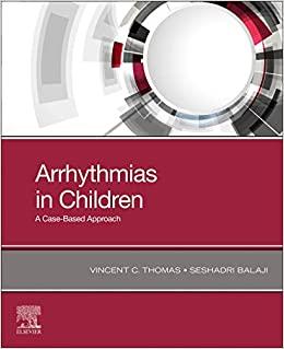 Arrhythmias in Children: A Case-Based Approach-Retial PDF