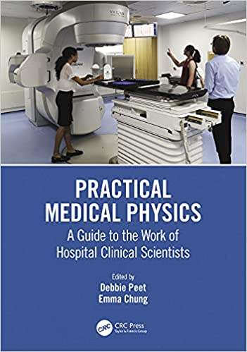 Practical Medical Physics: A Guide to the Work of Hospital Clinical Scientists-Original PDF