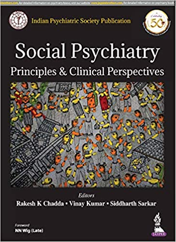 Social Psychiatry: Principles and Clinical Perspectives: Principles & Clinical Perspectives-Original PDF