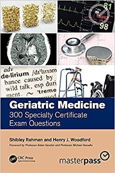 Geriatric Medicine: 300 Specialty Certificate Exam Questions (MasterPass)-Original PDF