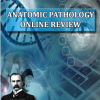 Osler Anatomic Pathology 2021 Online Review-Videos+PDFs