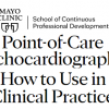 Mayo Clinic Point-of-Care Echocardiography: How to Use in Clinical Practice 2021-Videos+PDFs